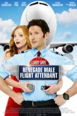 Larry Gaye: Renegade Male Flight Attendant