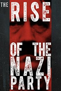 The Rise Of The Nazi Party: Season 1