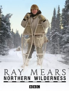 Ray Mears' Northern Wilderness: Season 1