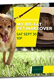 My Big Fat Pet Makeover: Season 1