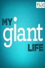 My Giant Life: Season 1