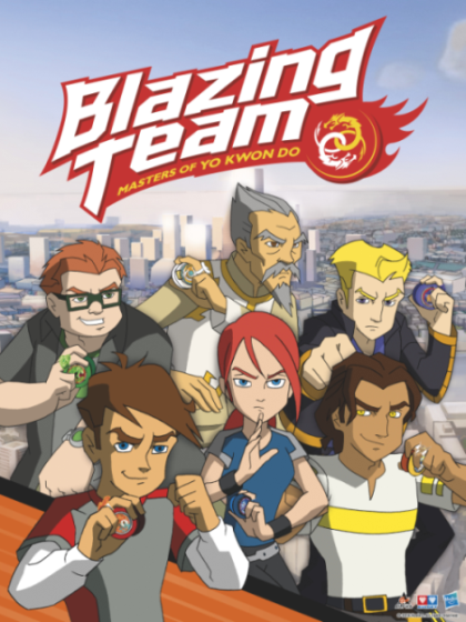 Blazing Team: Masters Of Yo Kwon Do: Season 1