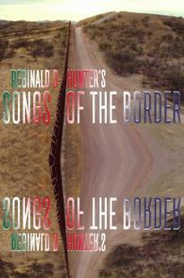 Reginald D Hunter's Songs Of The Border