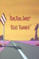 Run, Run, Sweet Road Runner