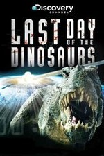 Discovery Channel The Last Days Of The Dinosaurs