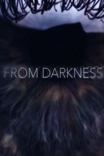 From Darkness: Season 1