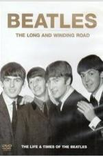 The Beatles, The Long And Winding Road: The Life And Times