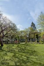 The British Garden: Life And Death On Your Lawn