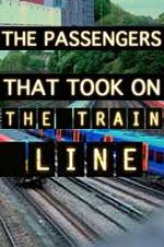 The Passengers That Took On The Train Line