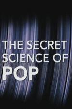 The Secret Science Of Pop
