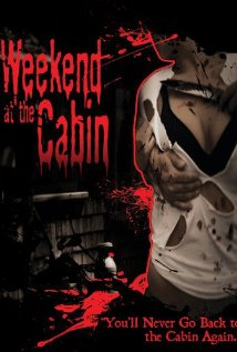 Weekend At The Cabin (2011)