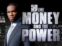 50 Cent: The Money And The Power: Season 1