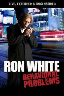 Ron White: Behavioral Problems