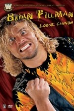 Brian Pillman: Loose Cannon