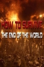 How To Survive The End Of The World: Season 1
